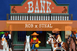 ROB x STEAL (1)